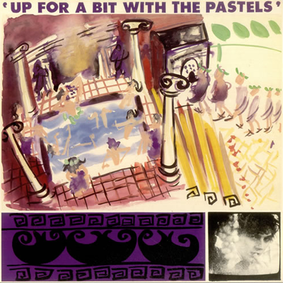 Up For A Bit With The Pastels
