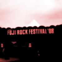 FUJI ROCK FESTIVAL '08