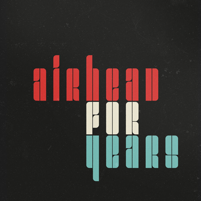 For Years / Airhead