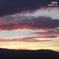 highlife ep / otom
