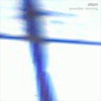 November Morning / otom