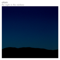 The Night In The Rainbow / otom